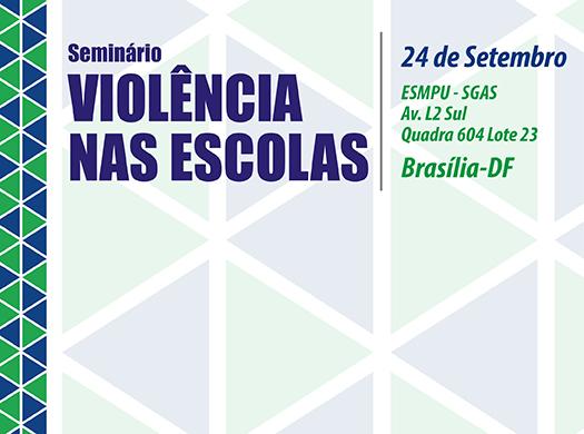 Já estão abertas as inscrições para o seminário Violência nas Escolas, que será realizado no dia 24 de setembro, na ESMPU (SGAS Av. L2 Sul Quadra 604 Lote 23). O tema ganha grande relevância devido...