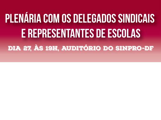 A Secretaria de Formação do Sinpro realiza no dia 27 de novembro, às 19h, na sede do Sindicato, uma plenária com os(as) delegados(as) e representantes sindicais para planejar as ações para 2015....